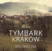wycieczka Tymbark Kraków